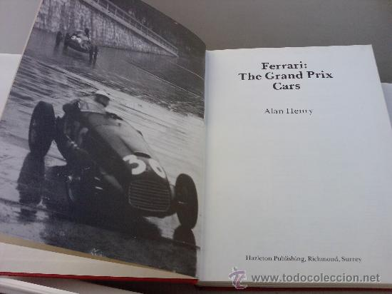 Coches: libro -FERRARI THE GRAND PRIX CARS BY ALAN HENRY- OSPREY -1984-INGLES -320 PAG- - Foto 3 - 29964922